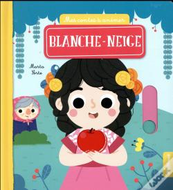 Wook.pt - Blanche Neige (Coll. Mes Contes A Animer)