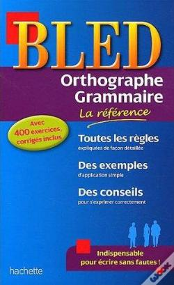 Wook.pt - Bled Orthographe-Grammaire