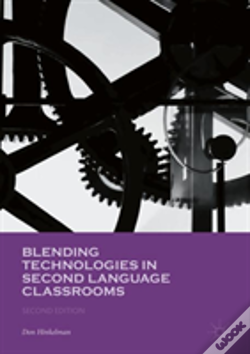 Wook.pt - Blending Technologies In Second Language Classrooms