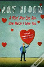 Blind Man Can See How Much I Love You
