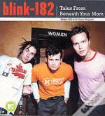 Blink 182 - Tales From Beneath Your Mom