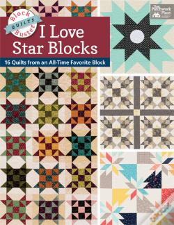 Wook.pt - Block-Buster Quilts - I Love Star Blocks