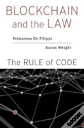 Blockchain And The Law 8211 The Rule