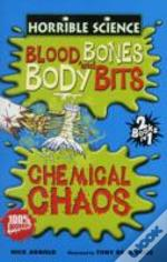 Blood, Bones And Body Bitsand Chemical Chaos
