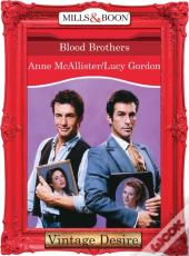 Blood Brothers (Mills & Boon Desire)