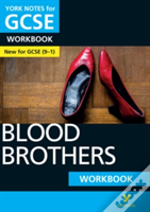 Blood Brothers: York Notes For Gcse (9-1) Workbook