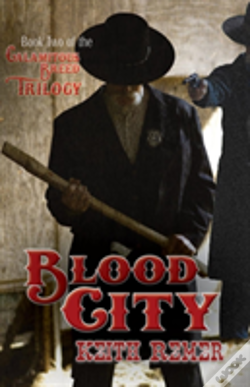 Wook.pt - Blood City: Book Two Of The Calamitous Breed Trilogy