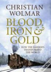 Blood, Iron And Gold