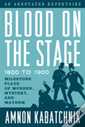 Blood On The Stage 1800 To 190cb