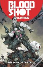 Bloodshot Salvation Volume 2: The Book Of The Dead