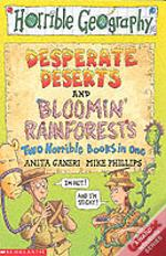 Bloomin Rainforests And Desperate Deserts