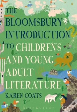 Wook.pt - Bloomsbury Introduction To Children'S And Young Adult Literature