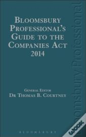 Bloomsbury Professional'S Guide To The Companies Act 2014