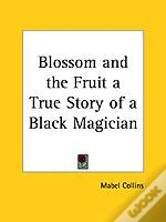 Blossom And The Fruit