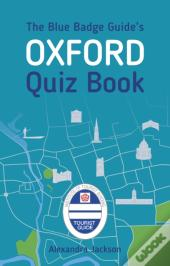 Blue Badge Guides Oxford Quiz Book