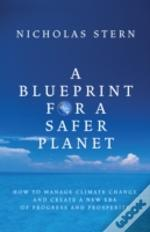 Blueprint For A Safer Planet