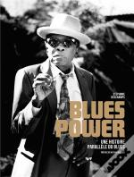 Blues Power - Une Histoire Du Blues