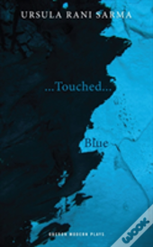 Blue/Touched