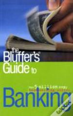 Bluffer'S Guide To Banking