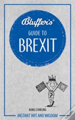 Wook.pt - Bluffers Guide To Brexit