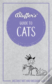 Bluffers Guide To Cats