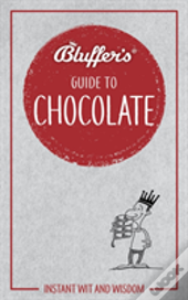 Bluffers Guide To Chocolate