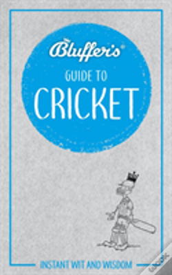 Wook.pt - Bluffers Guide To Cricket
