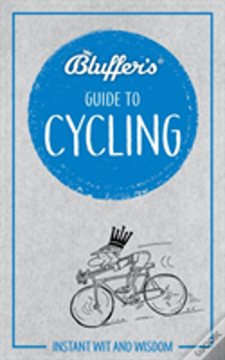 Wook.pt - Bluffers Guide To Cycling