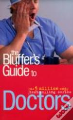 Bluffer'S Guide To Doctors