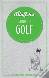 Bluffers Guide To Golf