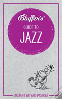 Wook.pt - Bluffers Guide To Jazz