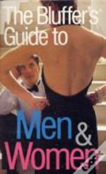 Bluffer'S Guide To Men And Women