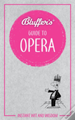 Wook.pt - Bluffers Guide To Opera