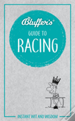 Wook.pt - Bluffers Guide To Racing