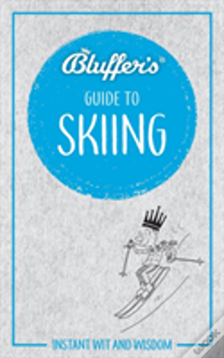 Wook.pt - Bluffers Guide To Skiing