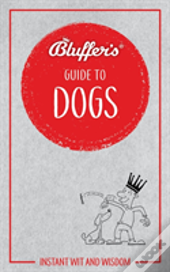 Bluffres Guide To Dogs