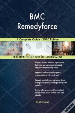 Wook.pt - Bmc Remedyforce A Complete Guide - 2020 Edition