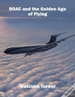 Wook.pt - Boac And The Golden Age Of Flying