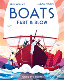 Boats: Fast And Slow