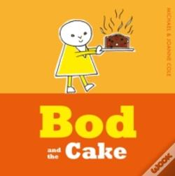 Wook.pt - Bod And The Cake