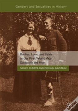 Wook.pt - Bodies, Love, And Faith In The First World War