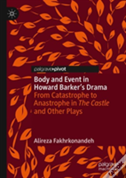 Wook.pt - Body And Event In Howard Barker'S Drama