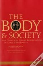 Body And Societytwentieth Anniversary Edition With A New Introduction