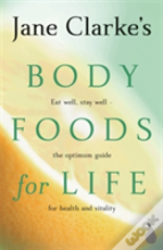 Body Foods For Life