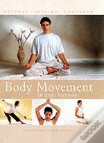 Body Movement For Inner Harmony