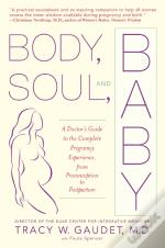 Body, Soul And Baby