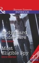 Bodyguard Under Fire / Most Eligible Spy