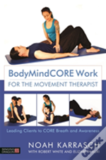 Bodymindcore Work For Movemtherap