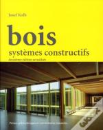 Bois - Systemes Constructifs
