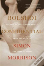 Bolshoi Confidential 8211 Secrets Of